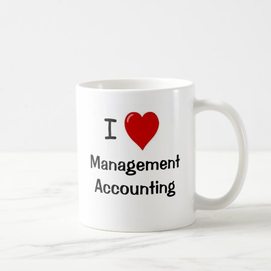 I Love Management Accounting - Double sided Coffee