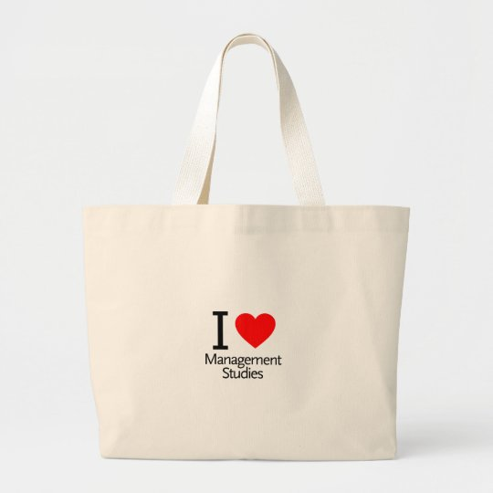 I Love Management Studies Large Tote Bag