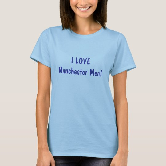 I LOVE Manchester Men! T-Shirt