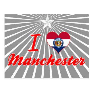I Love Manchester, Missouri Postcard