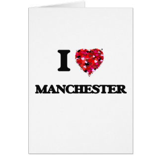 I love Manchester New Hampshire Greeting Card