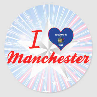 I Love Manchester, Wisconsin Round Sticker