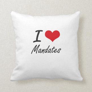 I Love Mandates Throw Cushions