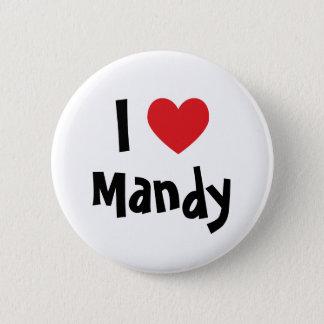 I Love Mandy 6 Cm Round Badge