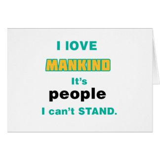 I love Mankind Card
