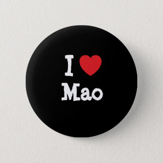 I love Mao heart T-Shirt 6 Cm Round Badge
