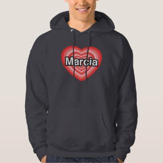 I love Marcia. I love you Marcia. Heart Hoodie