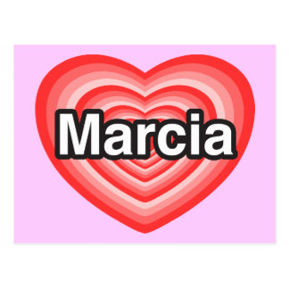 I love Marcia. I love you Marcia. Heart Postcard