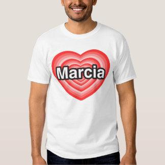 I love Marcia. I love you Marcia. Heart Shirts