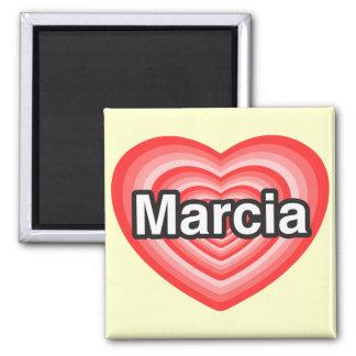 I love Marcia. I love you Marcia. Heart Square Magnet