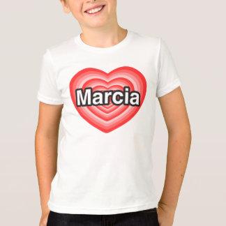 I love Marcia. I love you Marcia. Heart T Shirt
