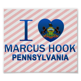 I Love Marcus Hook, PA Poster