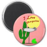 I love margaritas--Margarita Lovers T-Shirts 6 Cm Round Magnet