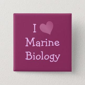 I Love Marine Biology 15 Cm Square Badge