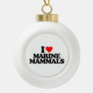 I LOVE MARINE MAMMALS ORNAMENTS