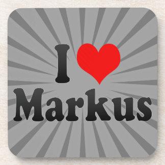 I love Markus Beverage Coaster