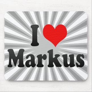 I love Markus Mousepad