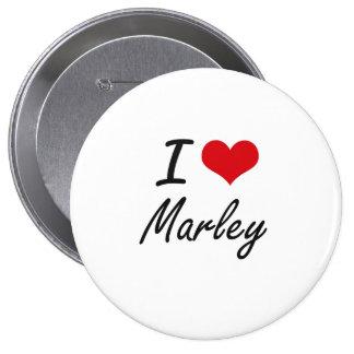 I Love Marley artistic design 10 Cm Round Badge