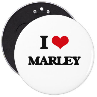 I Love Marley 6 Inch Round Button