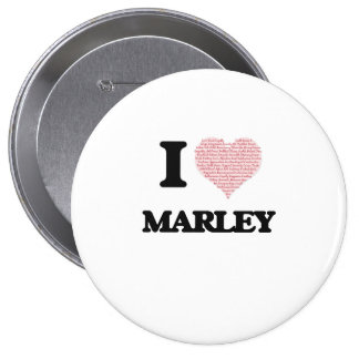 I love Marley (heart made from words) design 10 Cm Round Badge