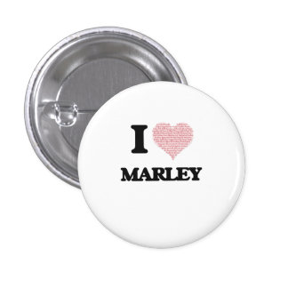 I love Marley (heart made from words) design 3 Cm Round Badge