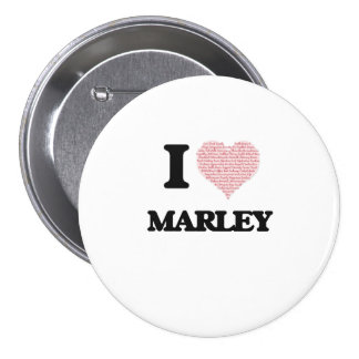 I love Marley (heart made from words) design 7.5 Cm Round Badge