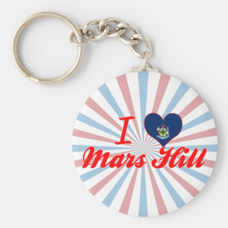 I Love Mars Hill Maine Keychains