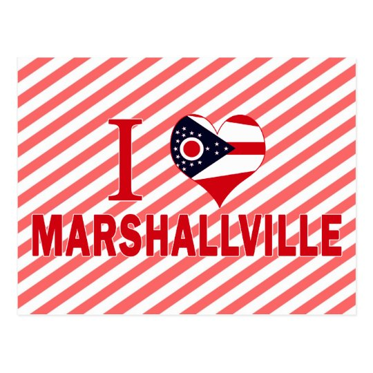 I love Marshallville, Ohio Postcard