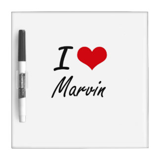 I Love Marvin Dry-Erase Whiteboards