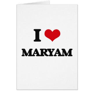 I Love Maryam Greeting Card