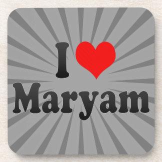 I love Maryam Beverage Coasters