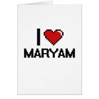 I Love Maryam Digital Retro Design Greeting Card