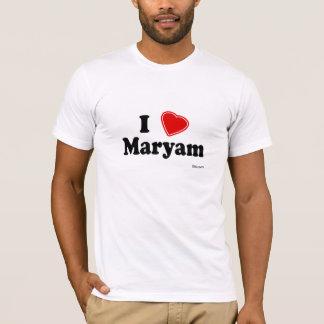 I Love Maryam T-Shirt