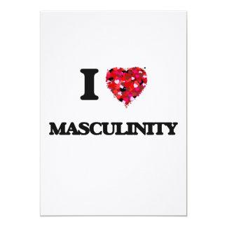 I Love Masculinity 13 Cm X 18 Cm Invitation Card