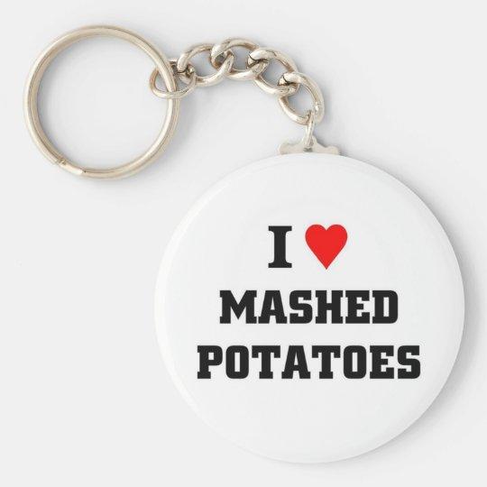 I love Mashed Potatoes Key Ring