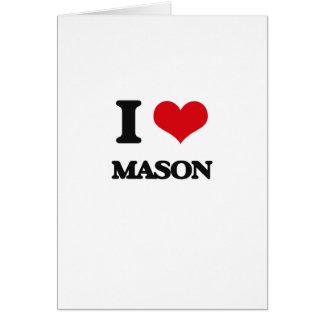 I Love Mason Greeting Cards