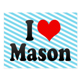 I love Mason Post Card