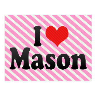 I Love Mason Post Cards