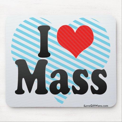 I Love Mass Mousepad