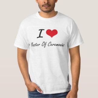I Love Master Of Ceremonies T-shirts