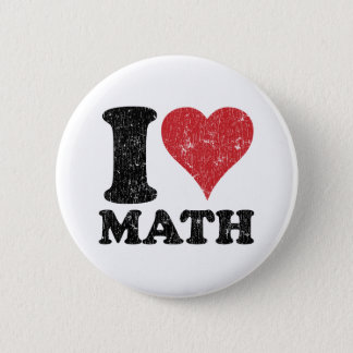 I Love Math 6 Cm Round Badge