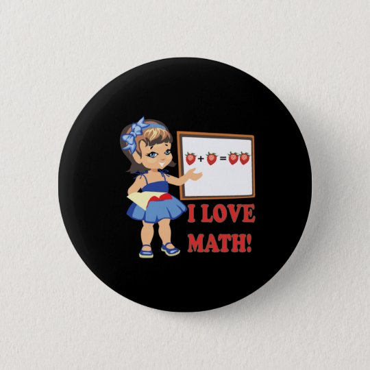I Love Math 6 Cm Round Badge