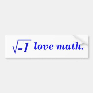 I love math. bumper sticker