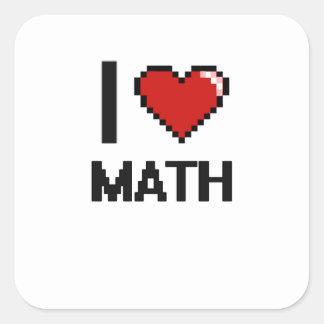 I Love Math Digital Design Square Sticker