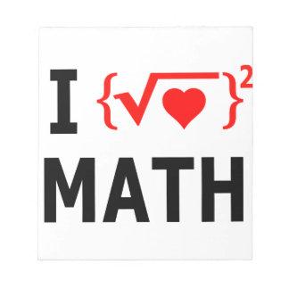I Love Math White Notepad