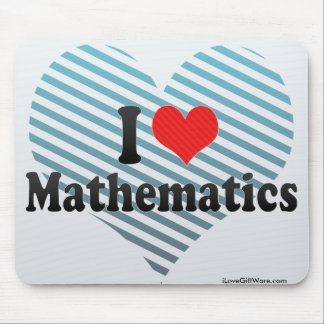 I Love Mathematics Mouse Mat