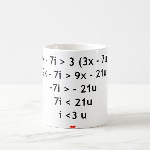 I love mathematics!! coffee mugs