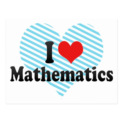 I Love Mathematics Post Card