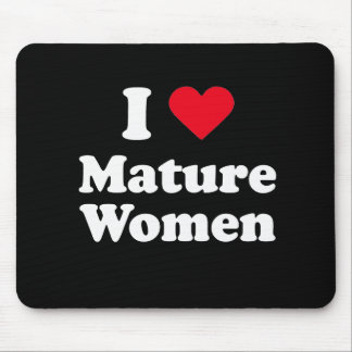 I love mature women mouse pad