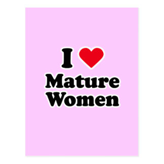 I love mature women post cards